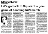 Editor at large : Let's go back to Square 1 in grim game of handling Nazi march