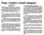 Fear : Collin's chief weapon