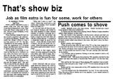 That's show biz : Job as film extra is fun for some, work for others