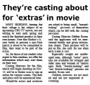 They're casting about for 'extras' in the movie